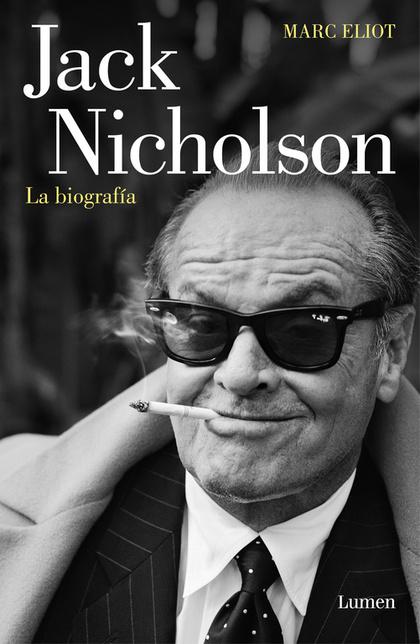JACK NICHOLSON, LA BIOGRAFÍA.