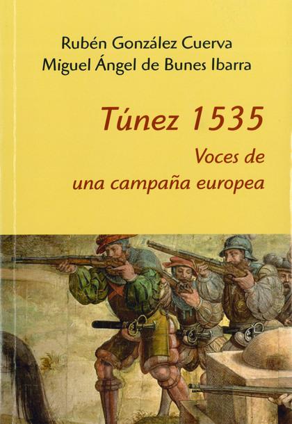 TÚNEZ 1535: VOCES PARA UNA CAMPAÑA EUROPEA.