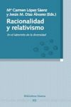 RACIONALIDAD Y RELATIVISMO : EN EL LABERINTO DE LA DIVERSIDAD
