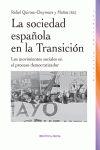 LA SOCIEDAD ESPAÑOLA EN LA TRANSICIÓN : LOS MOVIMIENTOS SOCIALES EN EL PROCESO DEMOCRATIZADOR