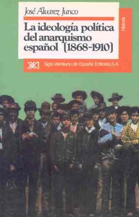 IDEOLOGIA POLITICA ANARQUISMO ESPAÑOL,1868-10
