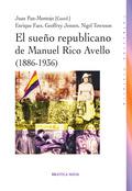 EL SUEÑO REPUBLICANO DE MANUEL RICO AVELLO, 1886-1936
