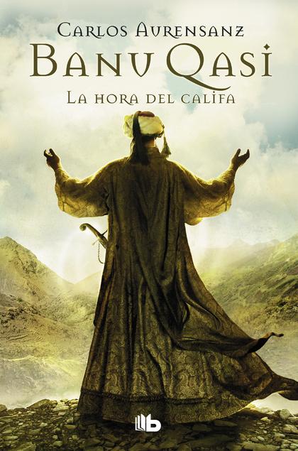 LA HORA DEL CALIFA (BANU QASI 3).