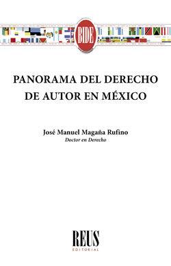 PANORAMA DEL DERECHO DE AUTOR EN MÉXICO