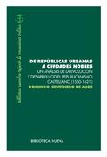 DE REPÚBLICAS URBANAS A CIUDADES NOBLES. UN ANÁLISIS DE LA EVOLUCIÓN Y DESARROLLO DEL REPUBLICA