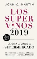 LOS SUPERVINOS 2019. LA GUÍA DE VINOS DEL SUPERMERCADO
