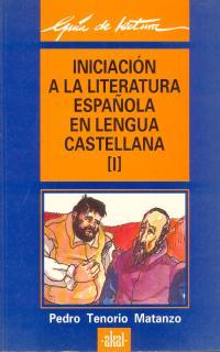 INICIACION LITERAT. ESPAÑOLA L. CAST I