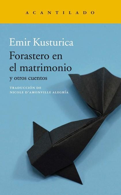 FORASTERO EN EL MATRIMONIO