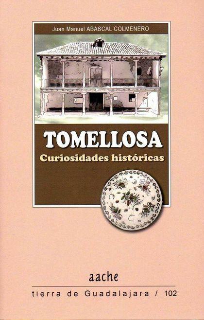 TOMELLOSA, CURIOSIDADES HISTÓRICAS