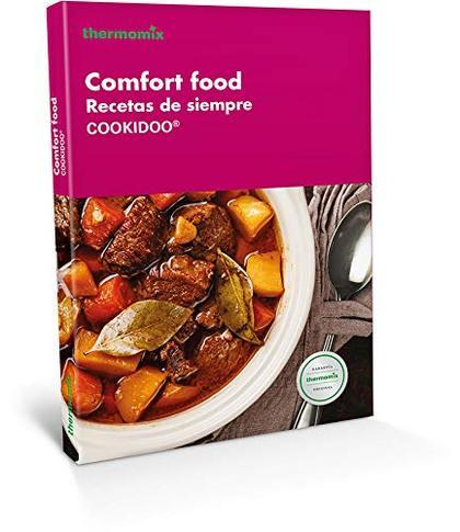 COMFORT FOOD. RECETAS DE SIEMPRE.