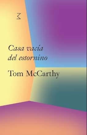 CASA VACÍA DEL ESTORNINO. TOM MCCARTHY.
