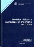 MODELOS FÍSICOS Y NUMÉRICOS EN INGENIERÍA DE COSTAS