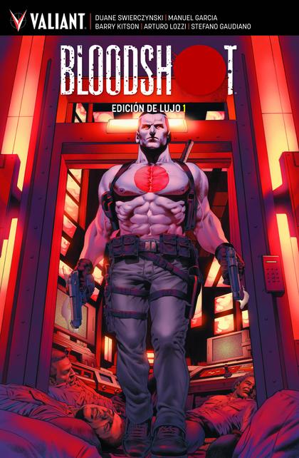 BLOODSHOT EDICION DE LUJO 1