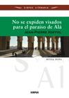 NO SE EXPIDEN VISADOS PARA EL PARAÍSO DE ALÁ