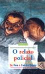 O RELATO POLICIAL : DE POE A CONAN DOYLE