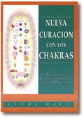 NUEVA CURACIÓN DE LOS CHAKRAS