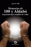 MEMORIAS DE CIEN Y ALDABÓ : LA PRISIÓN MÁS TEMIBLE DE CUBA
