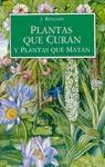 PLANTAS CURAN PLANTAS MATAN