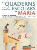 ELS QUADERNS ESCOLARS DE MARIA (1933-1936). L´ESCOLA DE BENIGÀNIM I EL SEU PATRIMONI HISTORICOA