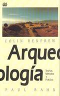 ARQUEOLOGIA TEORIAS METODOS PRACTICA