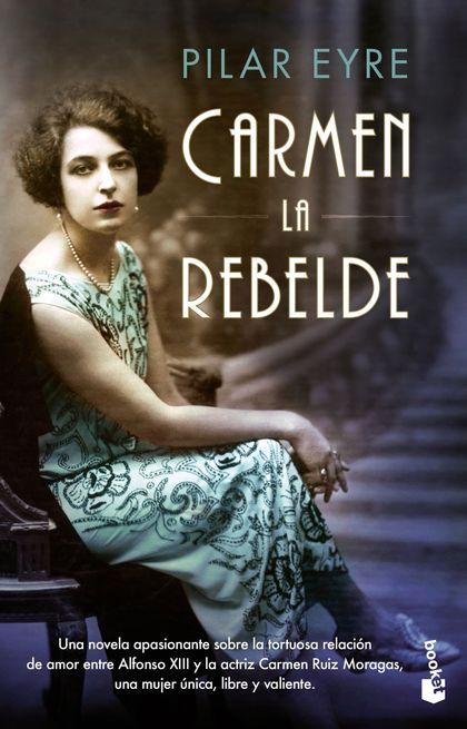 CARMEN, LA REBELDE.