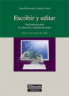 ESCRIBIR Y EDITAR : GUÍA PRÁCTICA PARA LA REDACCIÓN Y LA EDICIÓN DE TEXTOS