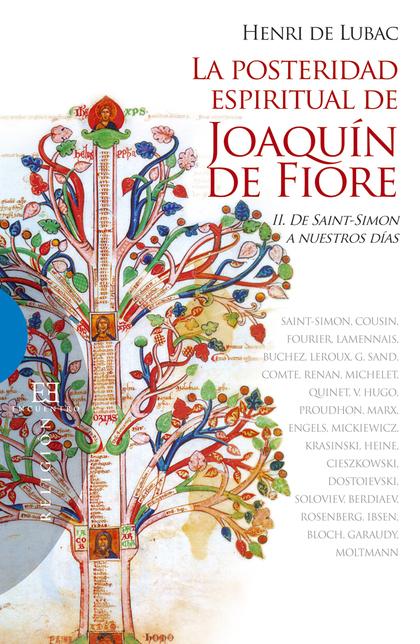 LA POSTERIDAD ESPIRITUAL DE JOAQUÍN DE FIORE / 2. DE SAINT-SIMON A NUESTROS DÍAS