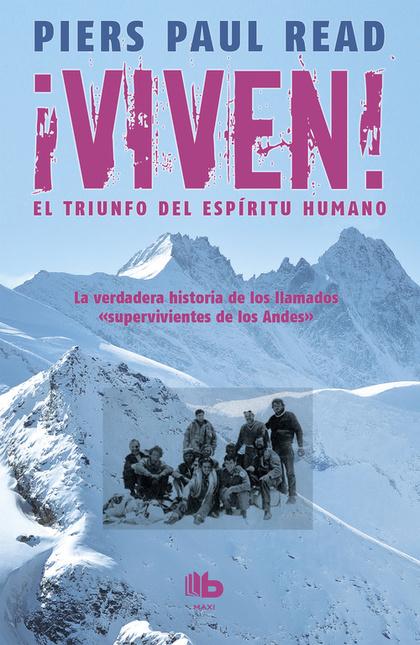 VIVEN, EL TRIUNFO DEL ESPÍRITU HUMANO.