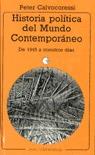 HISTORIA POLÍTICA DEL MUNDO CONTEMPORÁNEO : DE 1945 A NUESTROS DÍAS