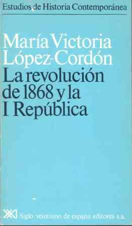 REVOLUCIÓN DE 1868 Y L I REPÚBLICA, LA