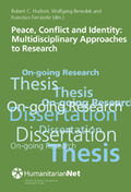 PEACE, CONFLICT AND IDENTITY : MULTIDISCIPLINAR APPROACHES TO RESEARCH