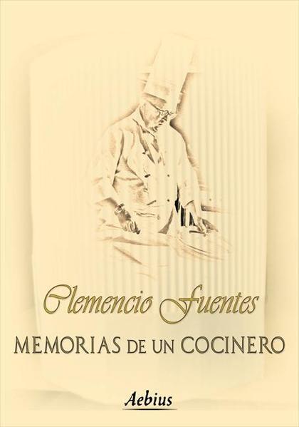 MEMORIAS DE UN COCINERO