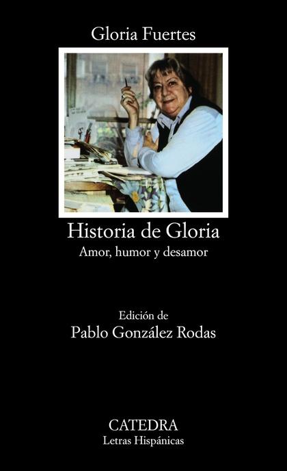 Historia de Gloria (Amor, humor y desamor)