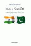 INDIA Y PAKISTÁN. CONFLICTO Y NEGOCIACIÓN EN EL SUR DE ASIA