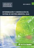 DETERMINACIÓN Y COMUNICACIÓN DEL SISTEMA DE GESTIÓN AMBIENTAL. SGA