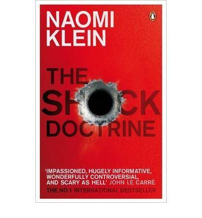 THE SCHOCK DOCTRINE                                                             THE RISE OF DIS