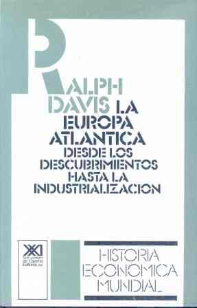 EUROPA ATLÁNTICA: DESDE LOS DESCUBRIMIENTOS HASTA INDUSTRIALIZACIÓN