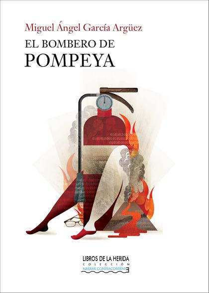 EL BOMBERO DE POMPEYA.