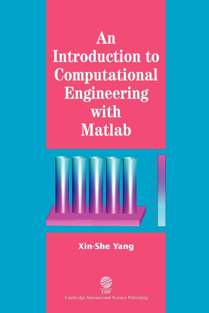 AN INTRODUCTION INTO COMPUTATIONAL ENGINEERING WITH MATLAB