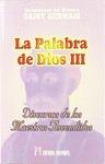 LA PALABRA DE DIOS III : DISCURSOS DE LOS MAESTROS ASCENDIDOS