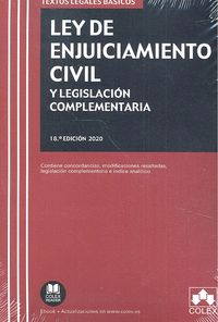 LEY DE ENJUICIAMIENTO CIVIL Y LEGISLACIÓN COMPLEMENTARIA. 18ª ED.2020