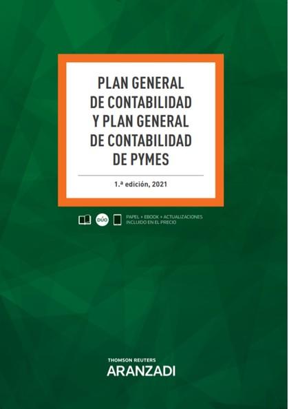 PLAN GENERAL DE CONTABILIDAD Y PLAN GENERAL DE CONTABILIDAD DE PYMES (PAPEL + E-.