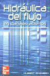 HIDRAULICA DEL FLUJO EN CANALES ABIERTOS