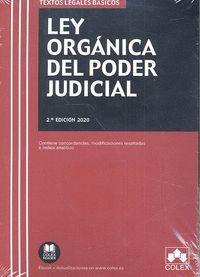 LEY ORGÁNICA DEL PODER JUDICIAL. 2ª ED. 2020