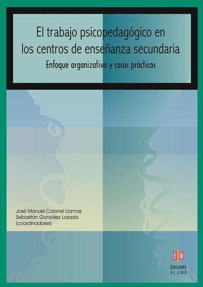 El trabajo psicopedagógico en los centros de enseñanza secundaria