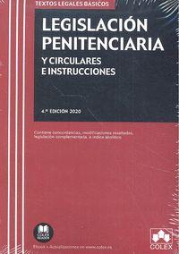 LEGISLACIÓN PENITENCIARIA Y CIRCULARES E INSTRUCCIONES. 4ª ED. 2020