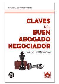 CLAVES DEL BUEN ABOGADO NEGOCIADOR                                              208 PAGINAS DE