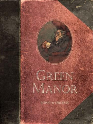 GREEN MANOR : 16 ENCANTADORAS HISTORIETAS CRIMINALES