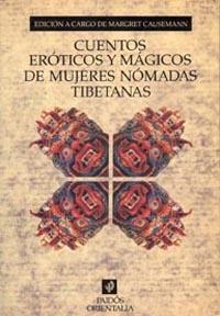 CUENTOS EROTICOS Y MAGICOS DE MUJERES NOMADAS TIBETANAS