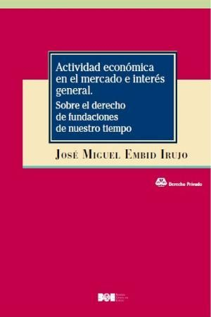 ACTIVIDAD ECONÓMICA EN EL MERCADO E INTERÉS GENERAL.